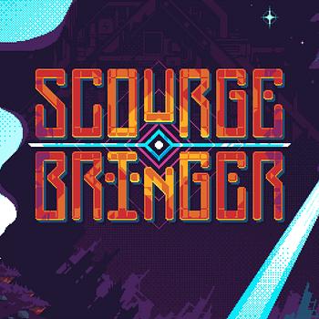 ScourgeBringer Gets A New Trailer&#038 Goes Up For Pre-Order