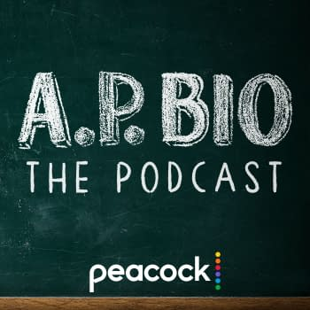 A.P. Bio Fans Offered Extra Credit with Peacock Companion Podcast