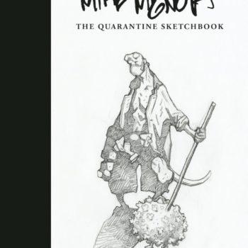 Dark Horse Publishes Mike Mignola: The Quarantine Sketchbook