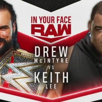 Keith Lee takes on Drew McIntyre on Monday Night Raw, with the fate of Lee's crappy replacement theme music on the line.