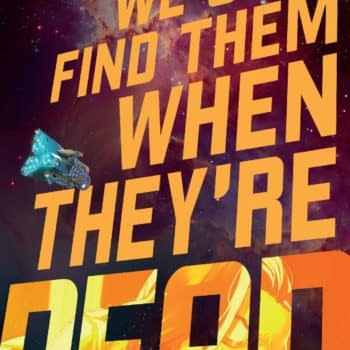 We Only Find Them When They're Dead #1 Review: