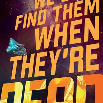 We Only Find Them When Theyre Dead #1 Review: Original &#038 Beautiful