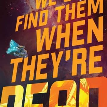 We Only Find Them When They're Dead #1 Review: Worth Your Time