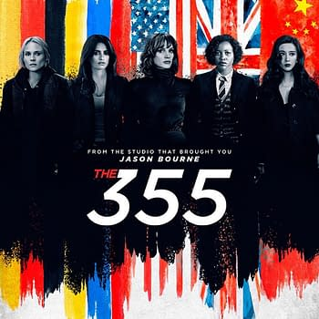The First Posters for The 355 Introduces the Cast Trailer Tonight