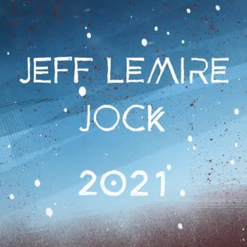 Jeff Lemire and Jock Working On a New Comic For 2021