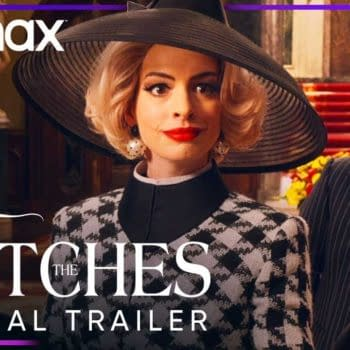 The Witches Trailer Released, Anne Hathaway Film Moves to HBO Max