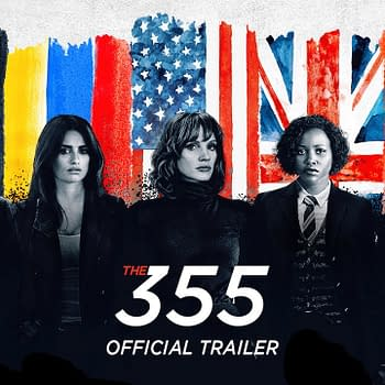 Lady Spies Assemble in the First Trailer for The 355