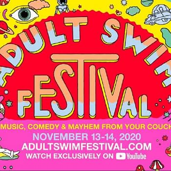 Adult Swim Fest Schedule: Rick and Morty Toonami Eric Andre &#038 More