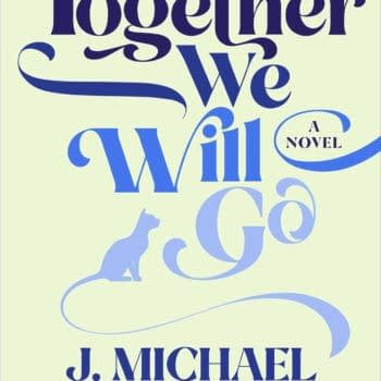 J Michael Straczynski's Together We Will Go - A Novel For July 2021