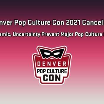 Denver Pop Culture Con 2021 - No Plans To Return, Yet