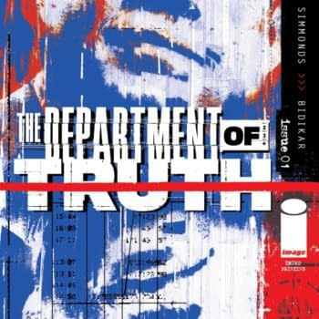 Department Of Truth #1 Gets Third Printing, #2 and #3 Get Seconds