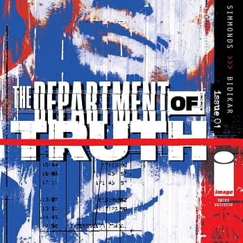 Department Of Truth #1 Gets Third Printing #2 and #3 Get Seconds