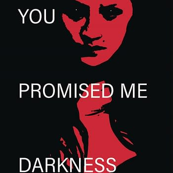 Damian Connellys You Promised Me Darkness #1 From Behemoth in April