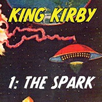 King Kirby, The Jack Kirby Play – Now Released As Podcast