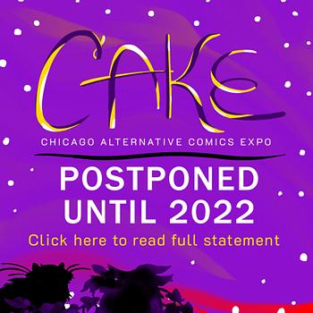 Chicago Delays CAKE Until June 2022