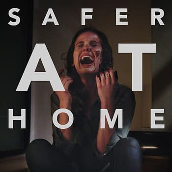 EXCLUSIVE: New Clip From Safer At Home Debuts Film Out Tomorrow