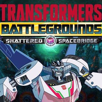 Transformers: Battlegrounds Gets The Shattered Spacebridge DLC