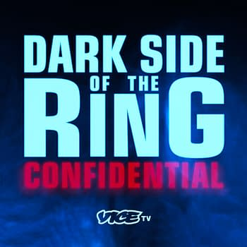 Dark Side of the Ring: Confidential Offers Deep Dive Into Docuseries