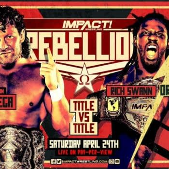 AEW Champion Kenny Omega and whoever is the Impact Champion after Sacrifice will put both titles on the line in the main event of Impact Rebellion on April 24th.