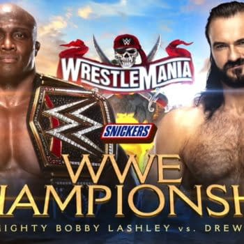 Bobby Lashley will defend the WWE Championship against Drew McIntyre at WrestleMania... if he can make it through Sheamus first... bwahahaha sorry, we couldn't keep a straight face there.