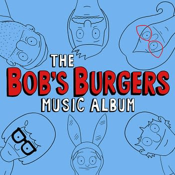 The Bobs Burgers Music Album Vol. 2 Will Have You Bursting Into Song