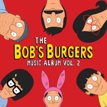 Bob's Burgers & Sub Pop Records Release Volume 2 Album Details