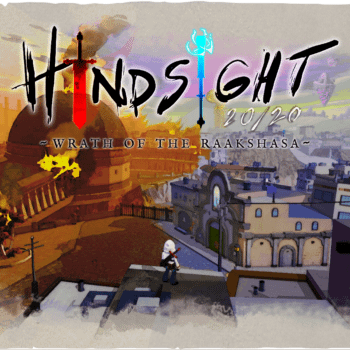 Hindsight 20/20: Wrath Of The Raakshasa Will Launch September 9th