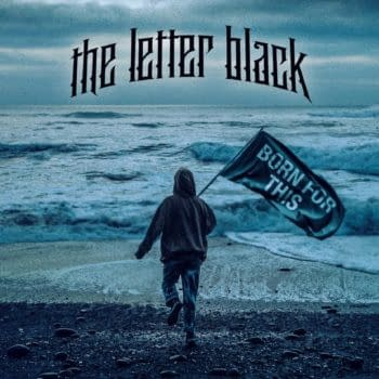"""The Letter Black Releases New Single & Video For """"Born For This"""""""