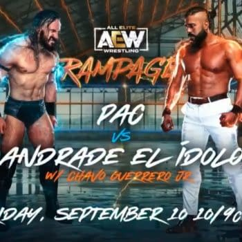 """On AEW Rampage, Pac will take on Andrade El Idolo in a match originally scheduled for All Out but delayed due to """"travel issues."""""""