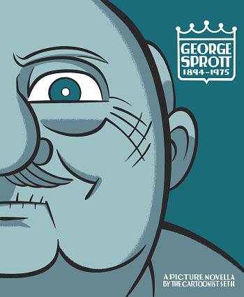 Seth's Graphic Novel George Sprott, Now An Opera On Vinyl In November