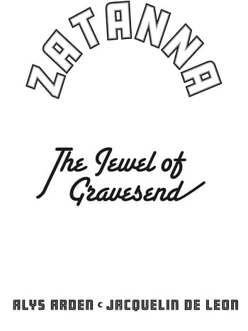 Alys Arden and Jacquelin de Leon's Zatanna: The Jewel of Gravesend