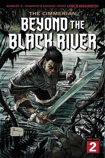 Cover image for CIMMERIAN BEYOND THE BLACK RIVER #2 CVR A RICHARD PACE (MR)