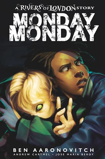 Cover image for MONDAY MONDAY RIVERS OF LONDON #4 CVR B GLASS (MR)