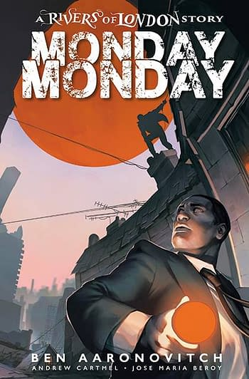 Cover image for MONDAY MONDAY RIVERS OF LONDON #3 CVR B GLASS (MR)