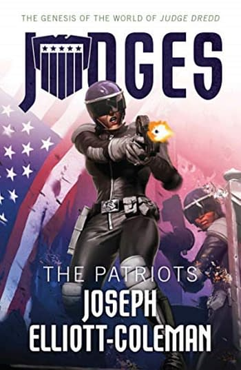 Joseph Elliott Coleman – Writer of Judge Dredd: The Judges: Patriots – On Fascism