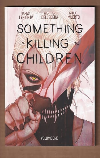 Something Is Killing The Children TPB For $70, Order Form For $150