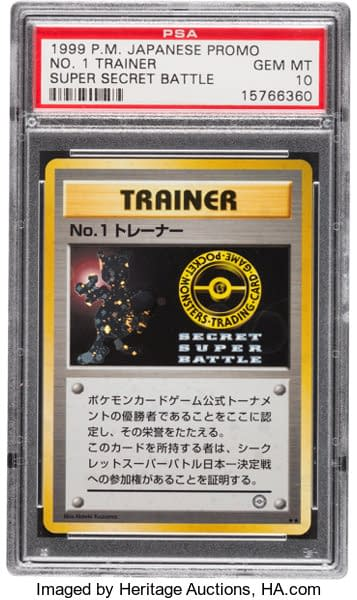 No. 1 Trainer, a card issued to the Super Secret Battle winners for the Pokémon Trading Card Game. Only seven are known to exist.