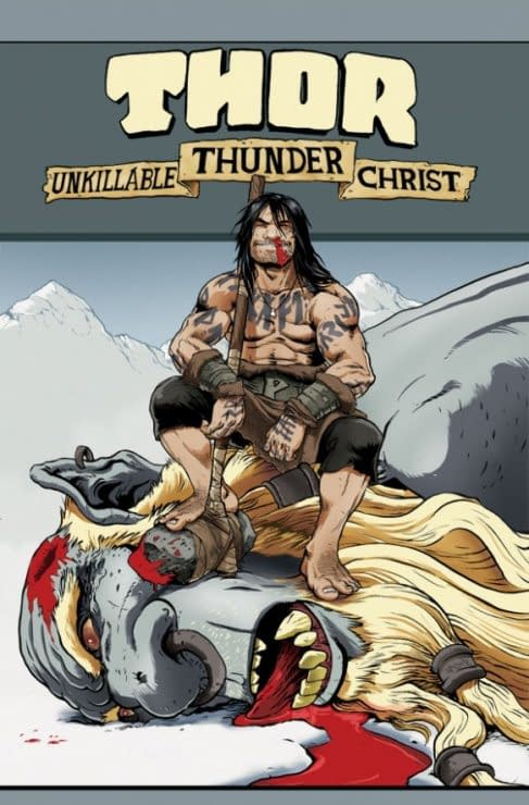 Thor, Unkillable Thunder Christ, For July