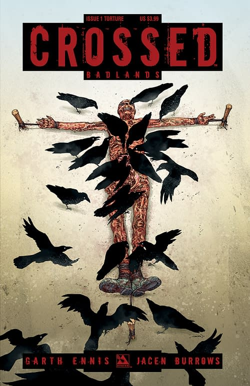 Garth Ennis And Jacen Burrows Bring You Crossed Twice A Month – And Launch C-Day!