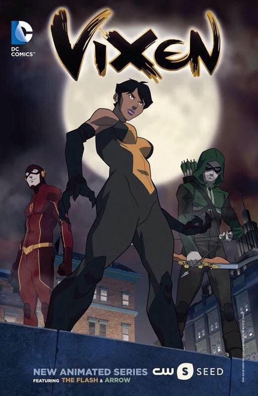 Vixen, Flash and Arrow