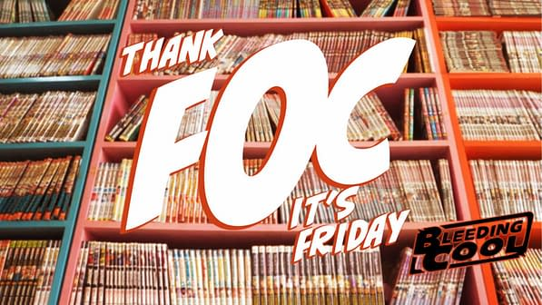 Thank FOC It's Friday – Time for Comic Book Retailers To DIE?