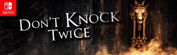 Don't Knock Twice Is Coming To The Switch