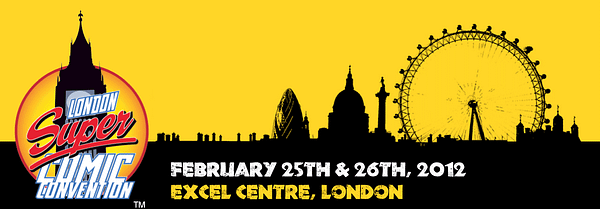 The London Super Comic Convention For February 2012