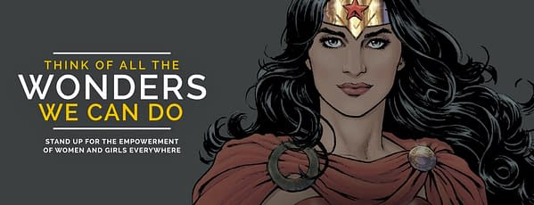 Wonder Woman's face and text reading THINK OF ALL THE WONDERS WE CAN DO - STAND UP FOR THE EMPOWERMENT OF WOMEN AND GIRLS EVERYWHERE