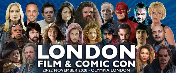 London Film and Comic Con Moved to November, Refund Policy Here.