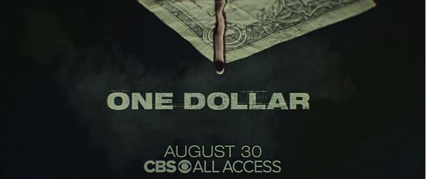 'One Dollar' Proves a Deadly Price to Pay in First CBS All Access Teaser
