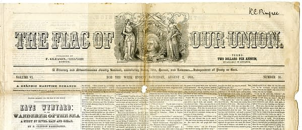 The Flag of Our Union Volume VI Number 31, August 2, 1851, published by Frederick Gleason.