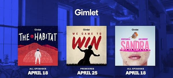 Gimlet's Spring 2018 Podcasts Include Kristen Wiig/Alia Shawkat's Sandra, FIFA World Cup Series
