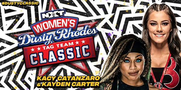 Kacy Catanzaro and Kayden Carter will compete in the NXT Women's Dusty Rhodes Tag Team Classic