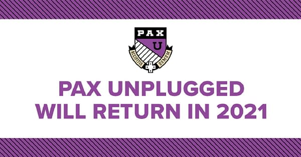 PAX Unplugged will be brought back next year, courtesy of Penny Arcade.
